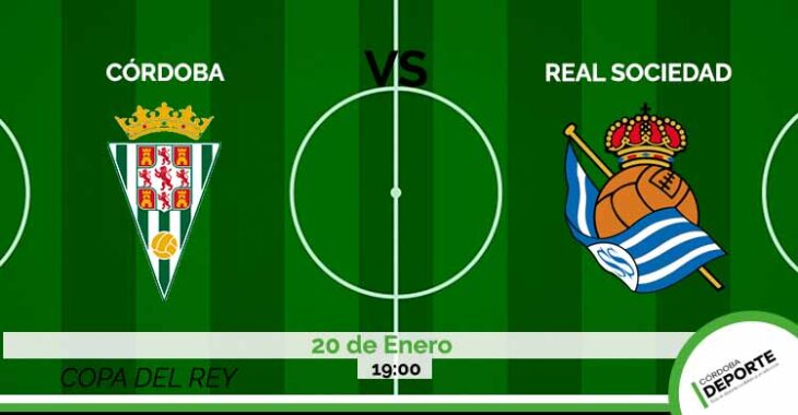 Sigue on line el Córdoba CF vs Real Sociedad de la Copa del Rey.