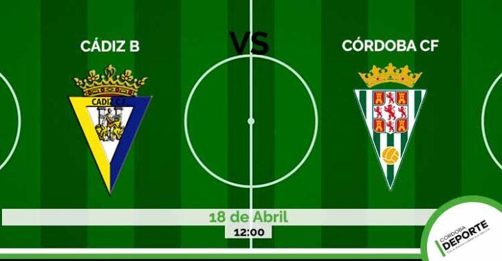 Sigue on lien el Cádiz B vs Córdoba CF.