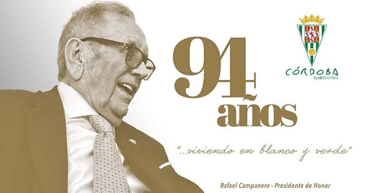 La felicitación del Córdoba CF a Rafael Campanero tras cumplir 94 años, aunque ya está a mes y medio de los 95.